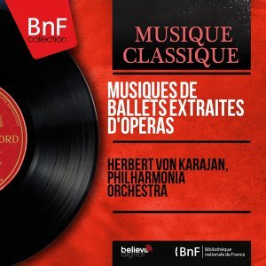 Musiques de ballets extraites d'opéras - Stereo Version