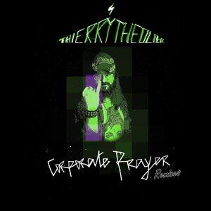 Corporate Prayer Remixes