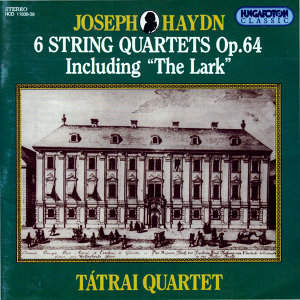 "6 String Quartets Op. 64 - Including ""The Lark"""