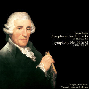 Haydn: Symphony No. 100 in G major, 'Military'; Symphony No. 94 in G major, 'Surprise'