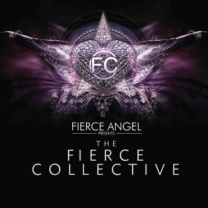 Fierce Angel Presents the Fierce Collective