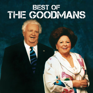 Best Of The Goodmans - Live