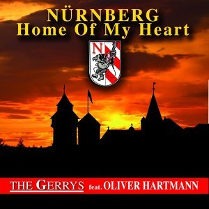 Nürnberg Home of My Heart [feat. Oliver Hartmann]