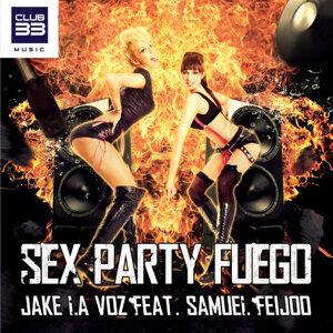 Sex Party Fuego [feat. Samuel Feijoo] - Radio Edit