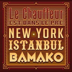 New-York Istanbul  Bamako