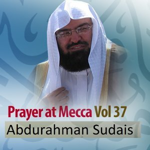 Prayer at Mecca, Vol. 37 - Quran - Coran - Islam