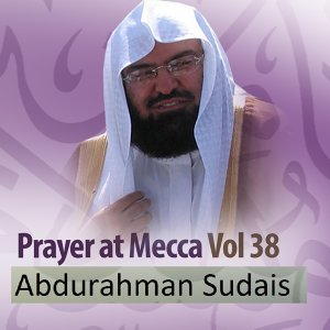 Prayer at Mecca, Vol. 38 - Quran - Coran - Islam