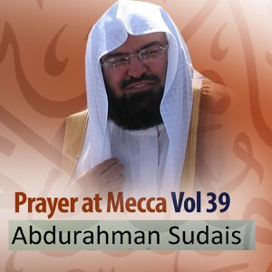 Prayer at Mecca, Vol. 39 - Quran - Coran - Islam