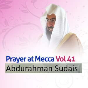 Prayer at Mecca, Vol. 41 - Quran - Coran - Islam