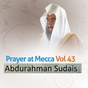 Prayer at Mecca, Vol. 43 - Quran - Coran - Islam