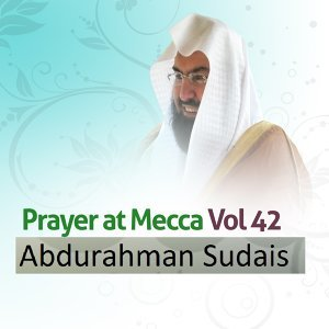 Prayer at Mecca, Vol. 42 - Quran - Coran - Islam