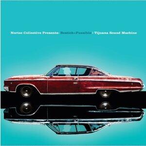 Tijuana Sound Machine - Nortec Collective Presents