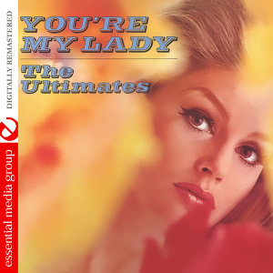 You're My Lady (Digitally Remastered)
