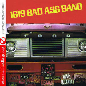 1619 Bad Ass Band (Digitally Remastered)