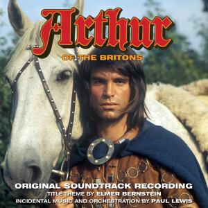 Arthur of the Britons (Original Soundtrack Recording)