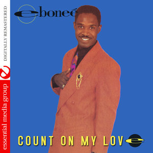 Count on My Love (Digitally Remastered)