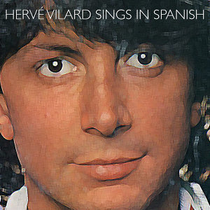 Hervé Vilard Sings in Spanish