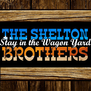 Stay in the Wagon Yard