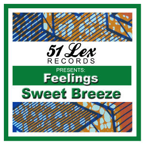 51 Lex Presents Feelings
