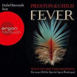 Fever - Schatten der Vergangenheit - Ungekürzte Fassung