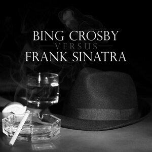 Bing Crosby versus Frank Sinatra