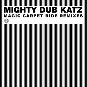 Magic Carpet Ride Remixes