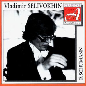 Classical Assembly. Vladimir Selivokhin - Robert Schumann (CD1)