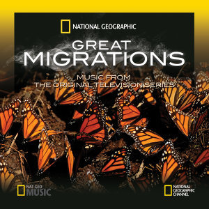 Great Migrations (Music from the Original Television Series)