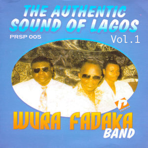 The Authentic Sound of Lagos Vol.1