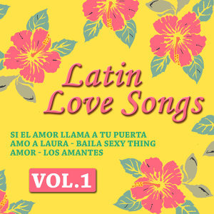 Latin Love Songs Vol. 1