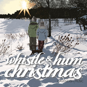 Whistle and Hum Christmas