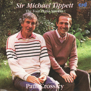 Sir Michael Tippett: The Four Piano Sonatas
