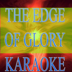 The edge of glory (Karaoke)