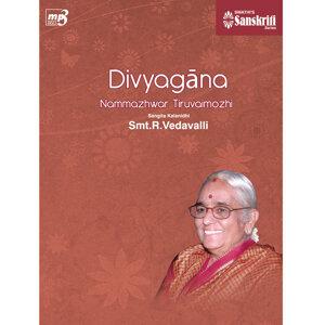 Divyagana – Nammalwar pasurams tuned by R. Vedavalli