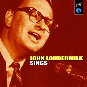 John Loudermilk Sings