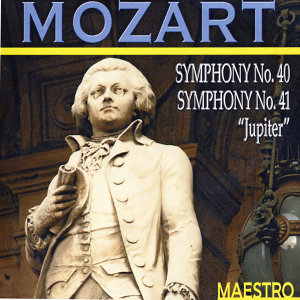 """Mozart: Symphony No. 40 - Symphony No. 41 """"Jupiter"""""""