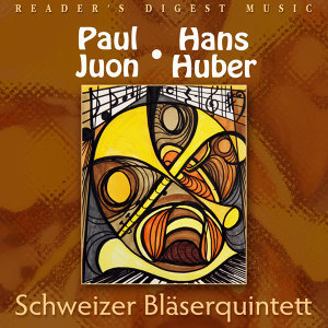 Schweizer Bläserquintett plays Paul Juon & Hans Huber