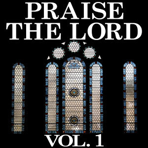 Praise the Lord Vol. 1