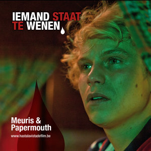 Iemand Staat Te Wenen (soundtrack from 'Hasta La Vista') - single