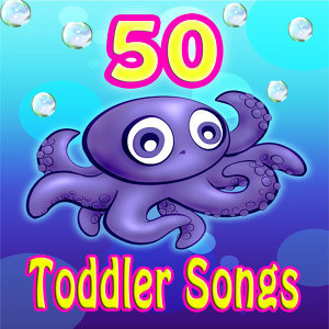 30 Toddler Songs