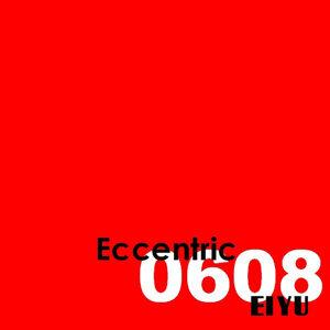 Eccentric0608