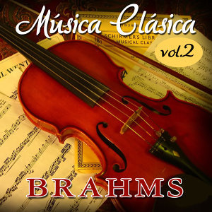 Brahms Musica Clasica  Vol. 2