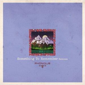 Something To Remember Remixes