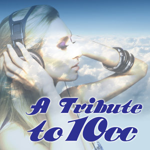 A Tribute To 10cc