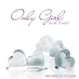 Only Girl (In The World) (Remixes)