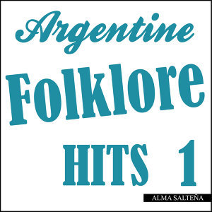 Argentine Folklore Hits 1