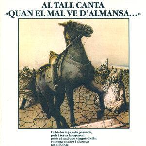 Quan El Mal Ve d'Almansa...