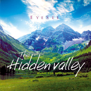 The Hidden Valley - Music for Meditation