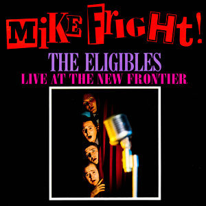 Mike Fright! Live At the New Frontier