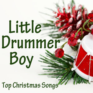 Top Christmas Songs - Little Drummer Boy
